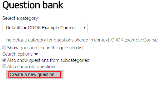 moodle activities resources quiz question types essay  selecting a category and the create a new question button